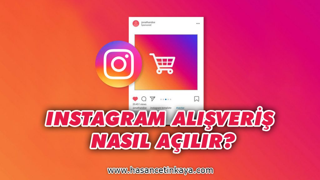 instagram-alisveris-ozelligi-nasil-acilir-