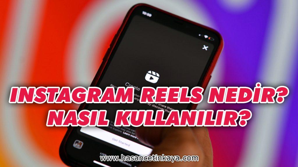 instagram-reels-nedir-nasil-kullanilir-