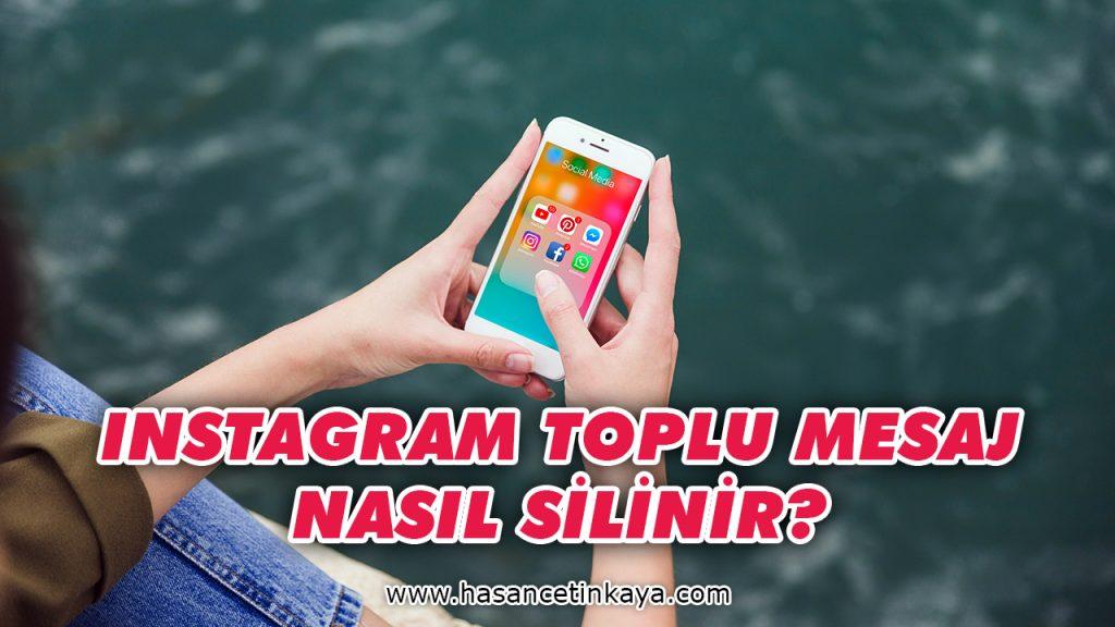 instagram-toplu-mesaj-nasil-silinir