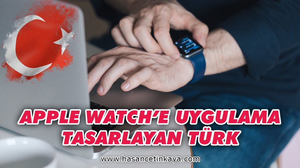 apple-watch-uygulamaya-tasarlayan-turk