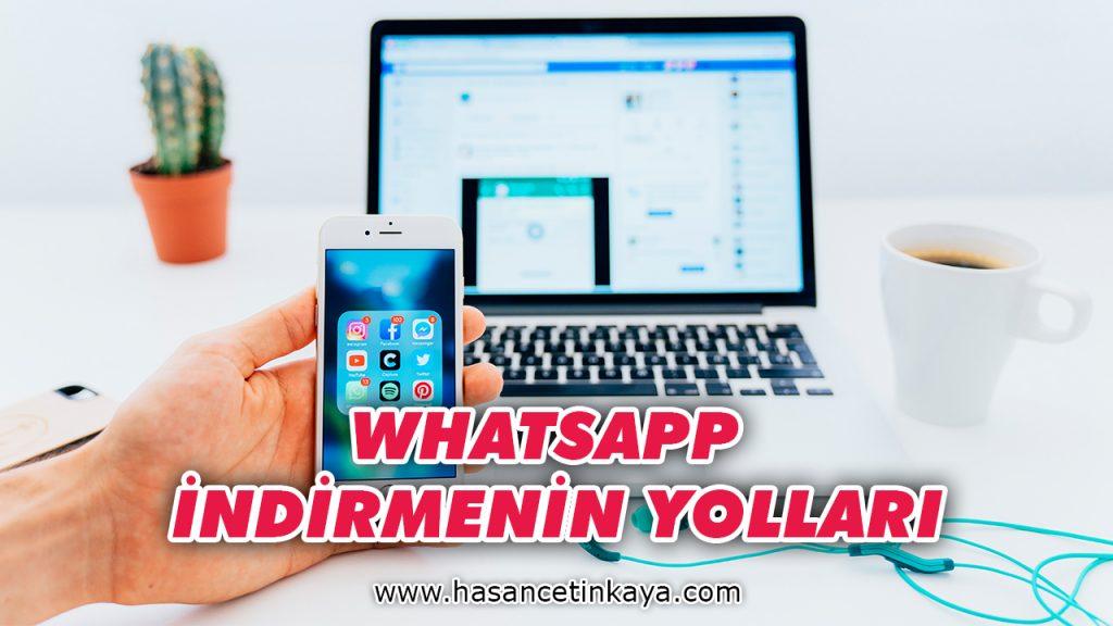 whatsapp-indirmenin-yollari