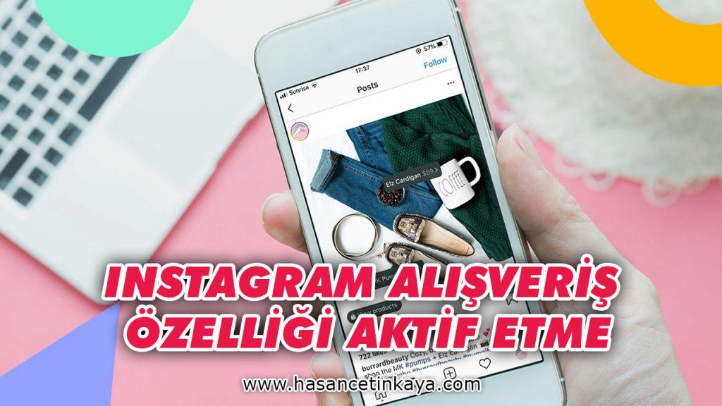 instagram-alisveris-ozelligi-nasil-aktif-edilir