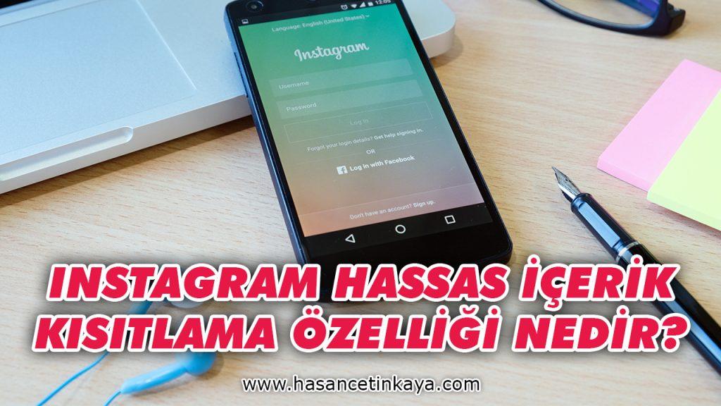 instagram-hassas-icerik-kisitlama-ozelligi-nedir