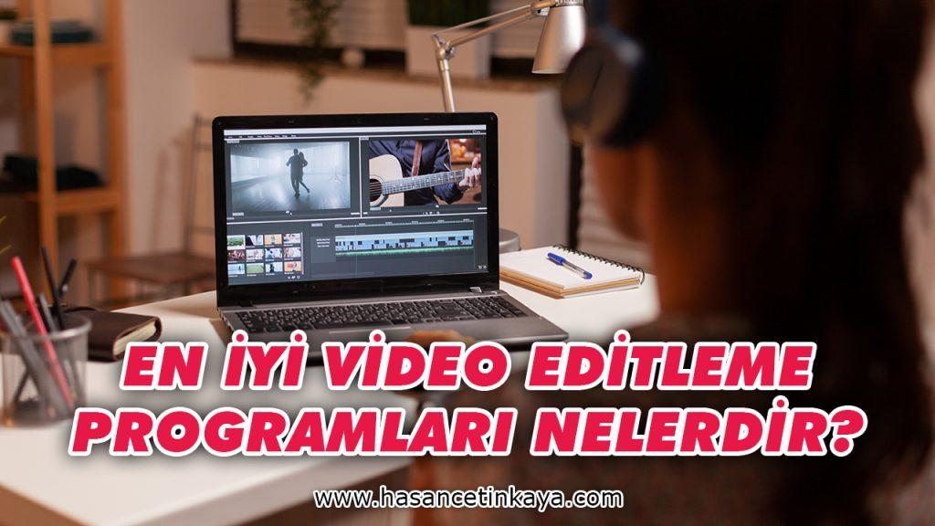 en-iyi-video-editleme-programlari-nelerdir